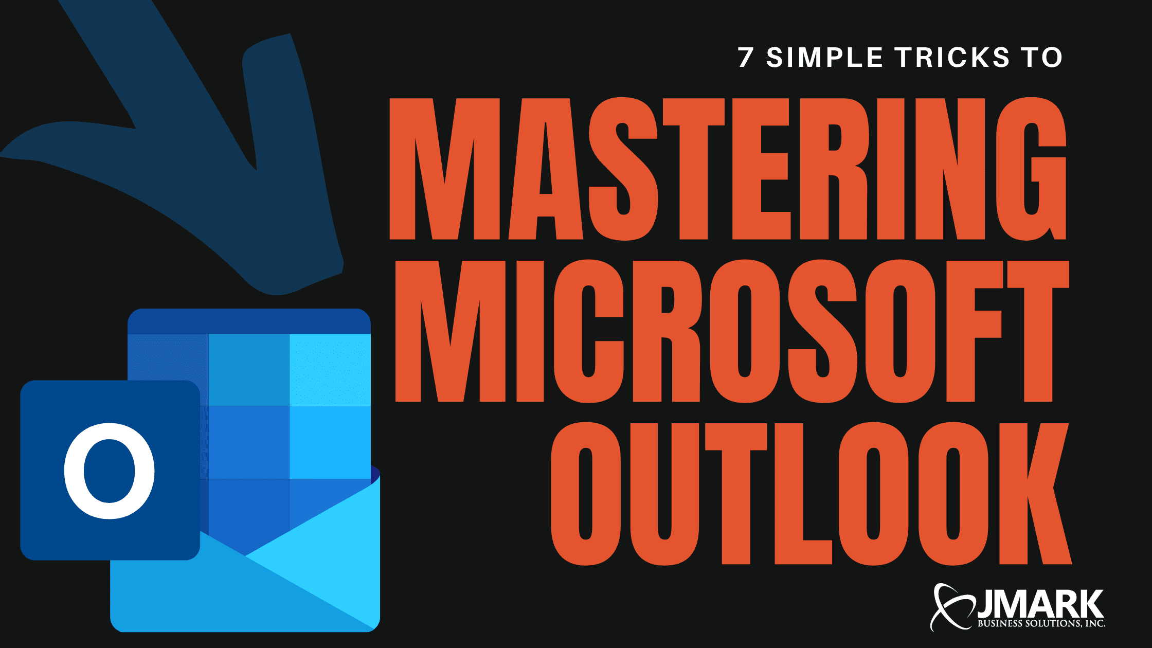 7 Simple Tricks to Mastering Microsoft Outlook