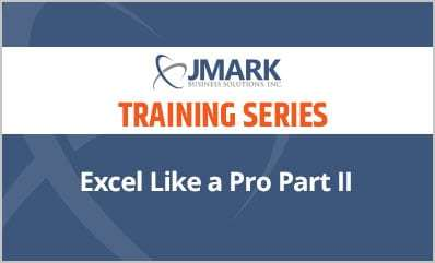 Excel Like a Pro Part II