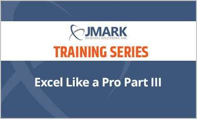 Excel Like a Pro Part III