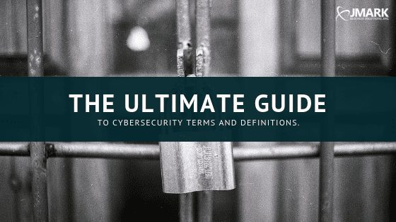 The Ultimate Guide to Cybersecurity Terms and Definitions banner