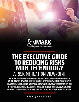 The Executive Guide To Reducing Risks With Technology