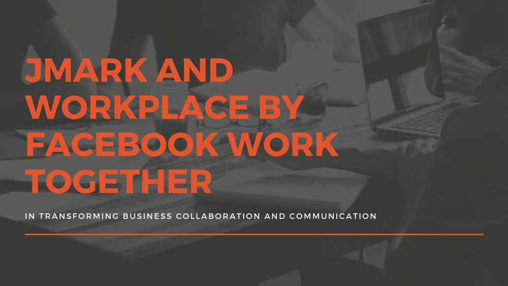 JMARK and Workplace by Facebook Banner Image