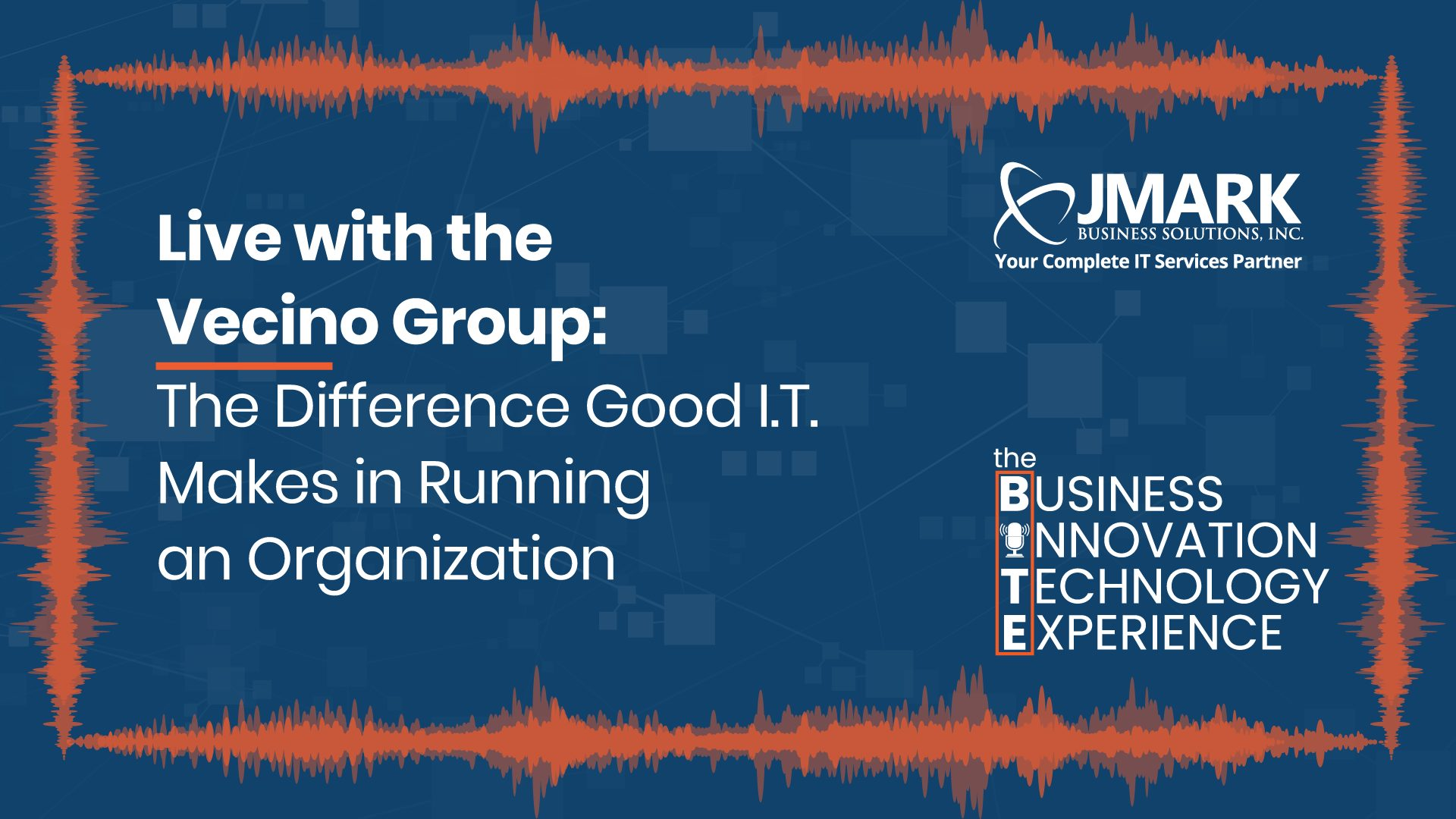 Live with the Vecino Group: The Difference Good I.T. Makes in Running an Organization