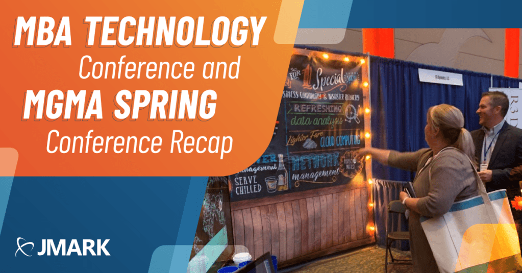 MBA Technology Conference and MGMA Spring Conference Recap - Blog Graphic